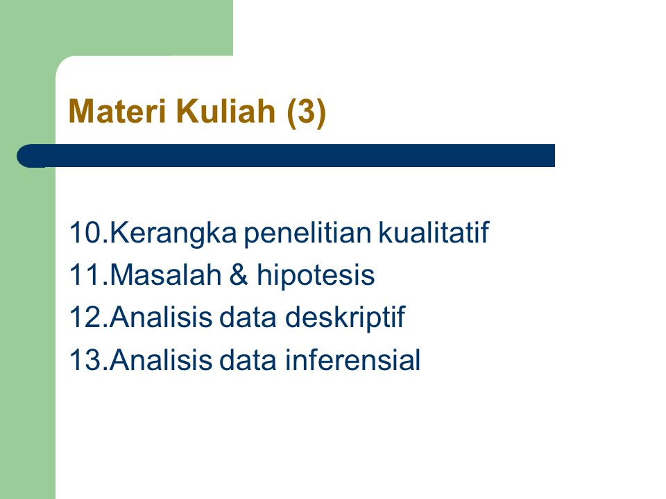 Macam-macam Analisis data inferensial Analisis ini terdiri dari ; - uji kesamaan/perbedaan - uji hubungan/korelasi/keterkaitan - uji prediksi/regresi - uji persyaratan analisis data