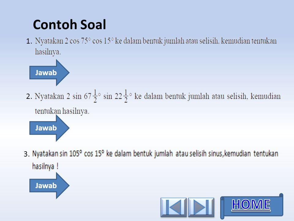 Contoh Soal 1. Jawab 3. 2. Jawab