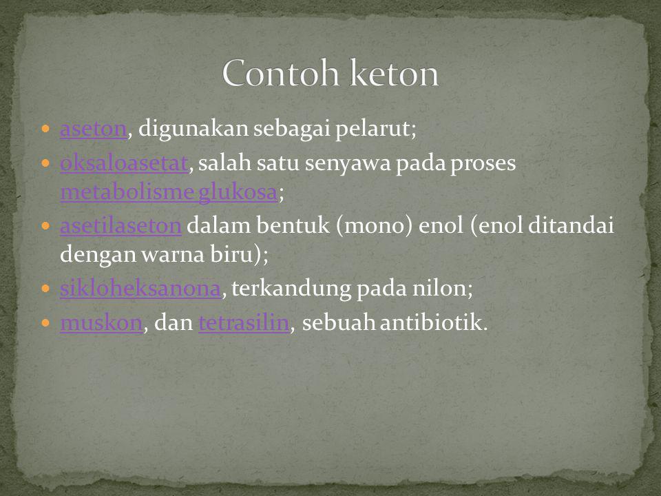 aseton, digunakan sebagai pelarut; aseton oksaloasetat, salah satu senyawa pada proses metabolisme glukosa; oksaloasetat metabolisme glukosa asetilase