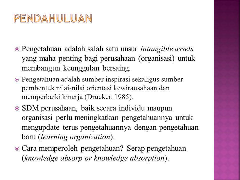  Pengetahuan adalah salah satu unsur intangible assets yang maha penting bagi perusahaan (organisasi) untuk membangun keunggulan bersaing.  Pengetah