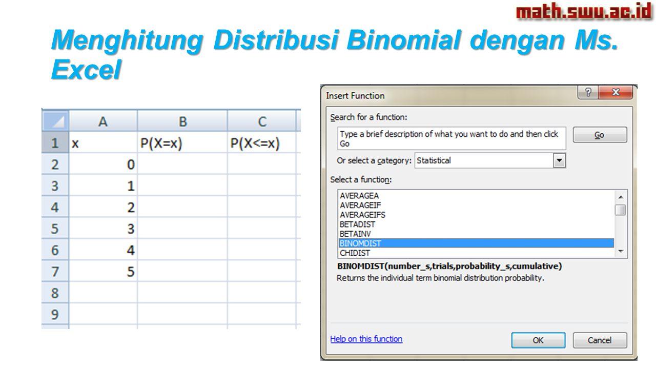 Menghitung Distribusi Binomial dengan Ms. Excel
