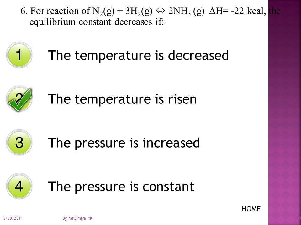 5. Pada suhu 200 K terdapat setimbangan N 2 (g) + 3H 2 (g)  2NH 3 (g) Kc= 4 x10 -2 Jika R= 0,08 liter atm mol -1 kelvin -1 harga Kp adalah: 2,5 x10 -