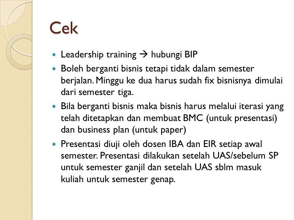 Cek Leadership training  hubungi BIP Boleh berganti bisnis tetapi tidak dalam semester berjalan.