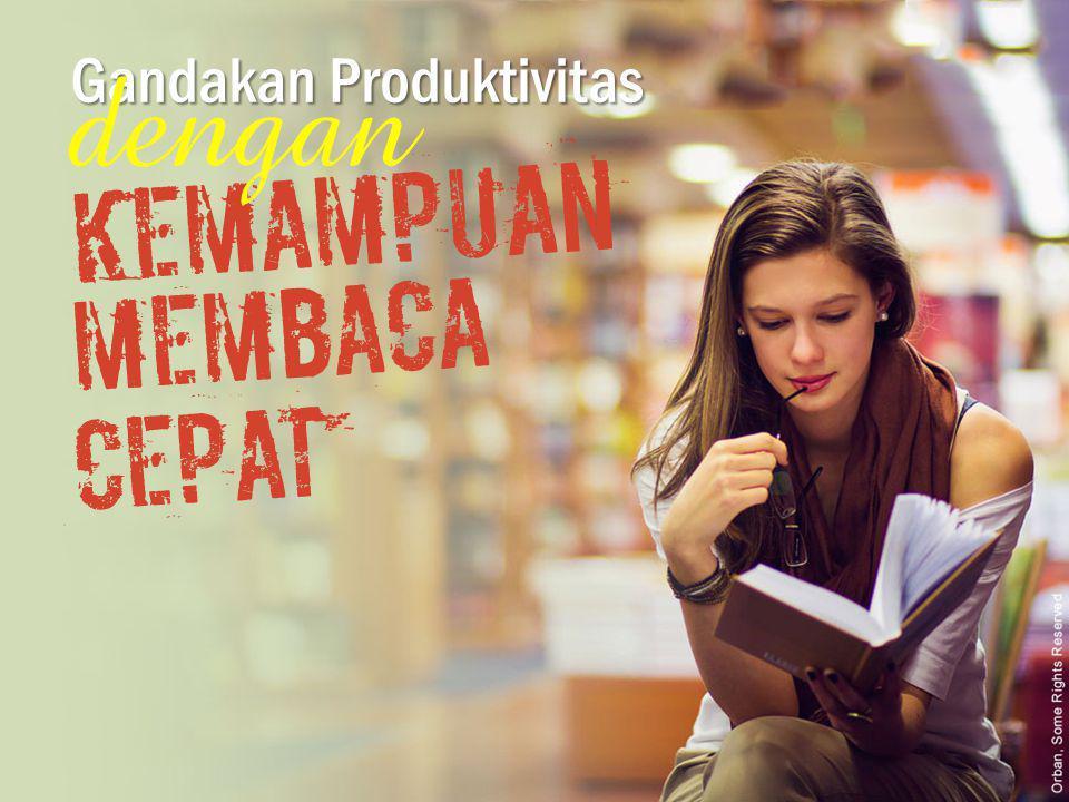 GandakanProduktivitas Gandakan Produktivitas Kemampuan dengan Membaca cepat