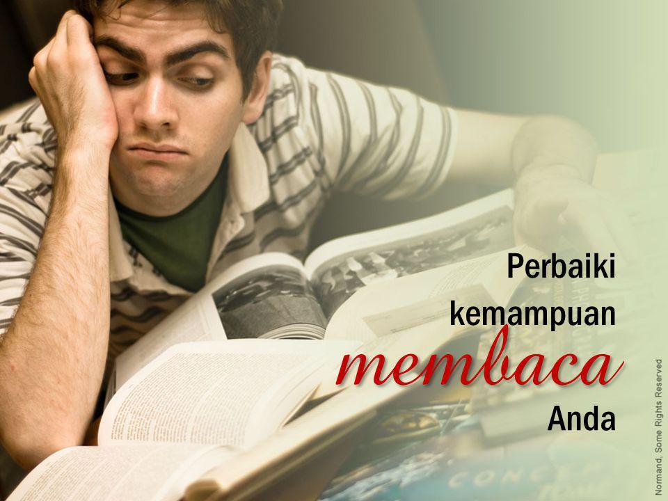 Perbaiki kemampuan membaca Anda