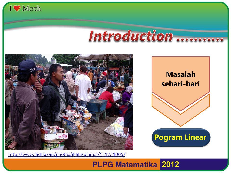 http://www.flickr.com/photos/ikhlasulamal/131231005/ Masalah sehari-hari Pogram Linear