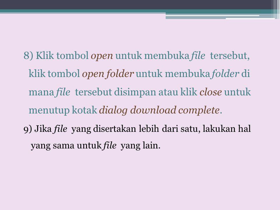 8) Klik tombol open untuk membuka file tersebut, klik tombol open folder untuk membuka folder di mana file tersebut disimpan atau klik close untuk men