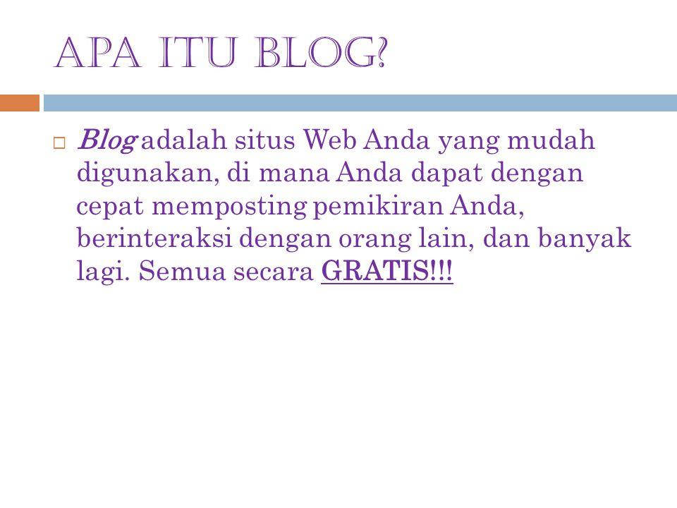 SEJARAH BLOG  Blog adalah kependekan dari Weblog, istilah yang pertama kali digunakan oleh Jorn Barger pada bulan Desember 1997.