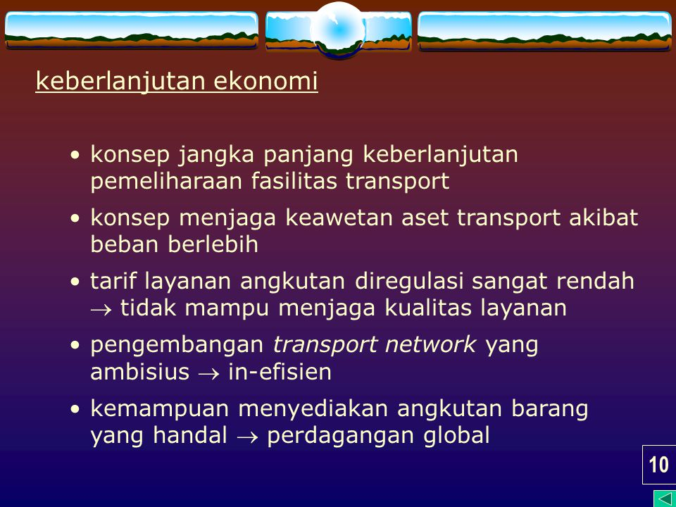 keberlanjutan ekonomi konsep jangka panjang keberlanjutan pemeliharaan fasilitas transport konsep menjaga keawetan aset transport akibat beban berlebi