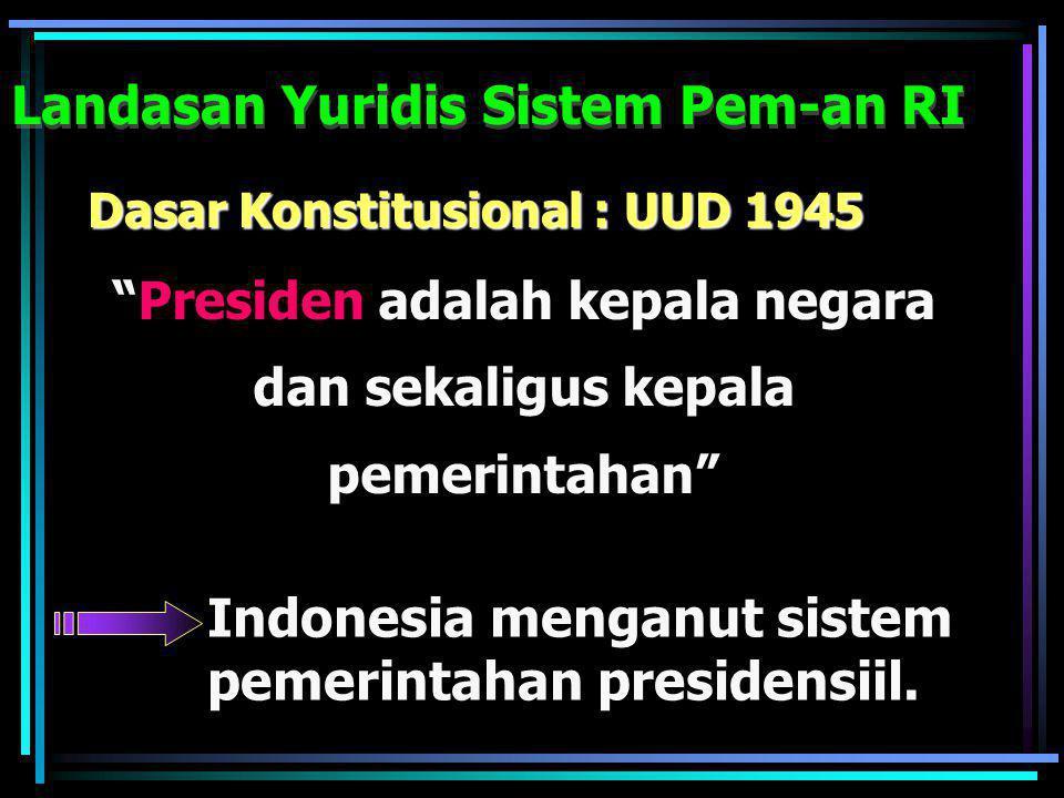 i.Tentara Nasional Indonesia (TNI) j. Kepolisian Negara Republik Indonesia (POLRI) k.Badan/Lembaga Ekstra Struktural (DEN,DPUN,DPOD,BAPEK, Badan Pelak