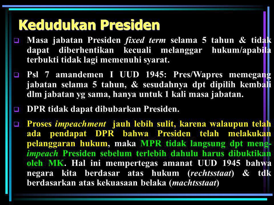 Kedudukan MPR  MPR merupakan lembaga permusyawaratan rakyat yg berkedudukan sebagai lembaga negara (Psl 10 UU No. 22/2003)  Berdasarkan UU tersebut,