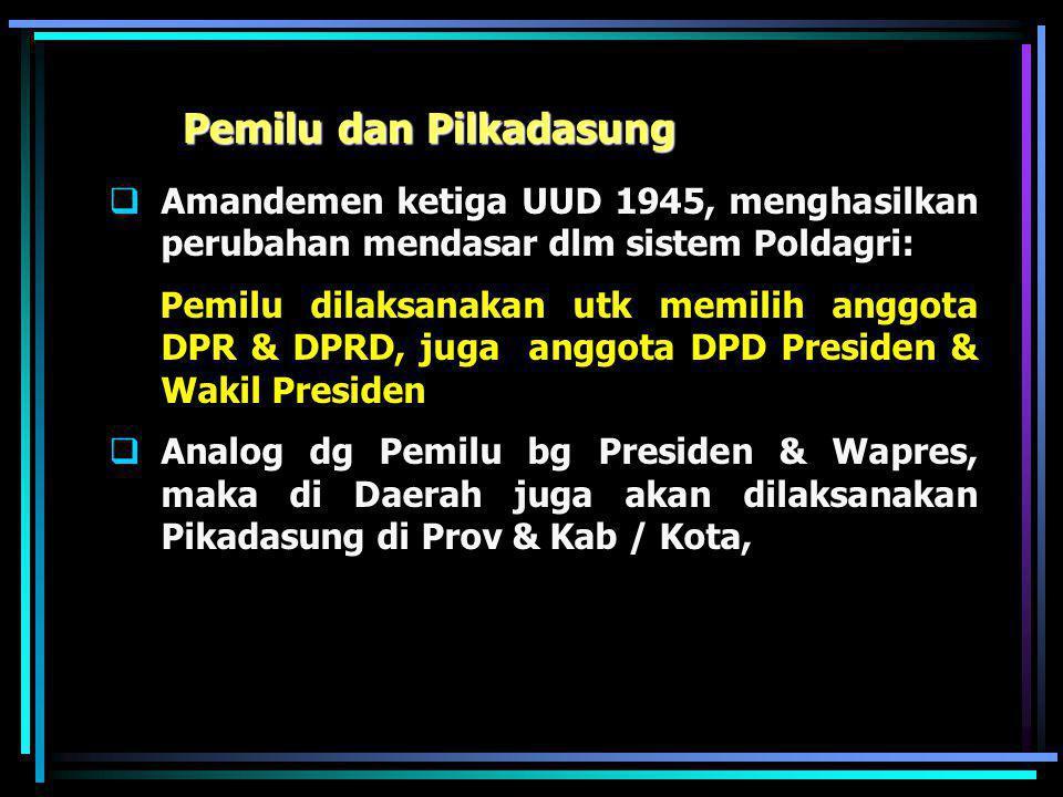 Penguatan NKRI Terkait dgn Pemerintahan Daerah UUD 1945 2 nilai dasar yg esensial :  Nilai Unitaris  diwujudkan dlm pandangan bahwa Indonesia tdk ak