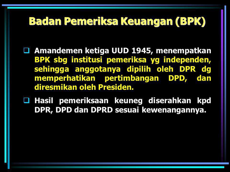 Pemilu dan Pilkadasung  Amandemen ketiga UUD 1945, menghasilkan perubahan mendasar dlm sistem Poldagri: Pemilu dilaksanakan utk memilih anggota DPR &