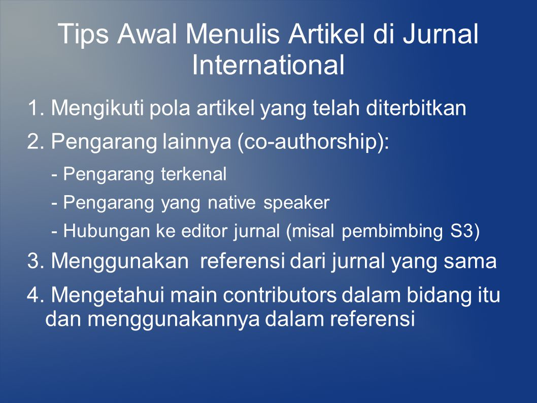 Tips Awal Menulis Artikel di Jurnal International 1.