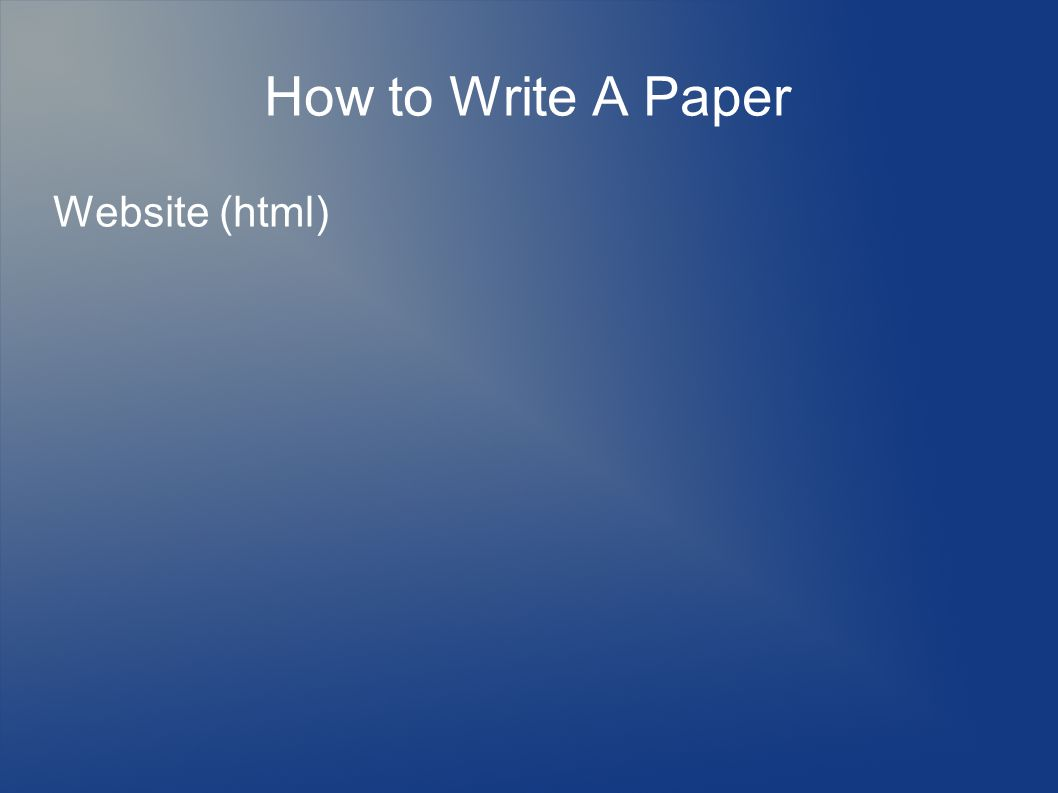 How to Write A Paper Website (html)