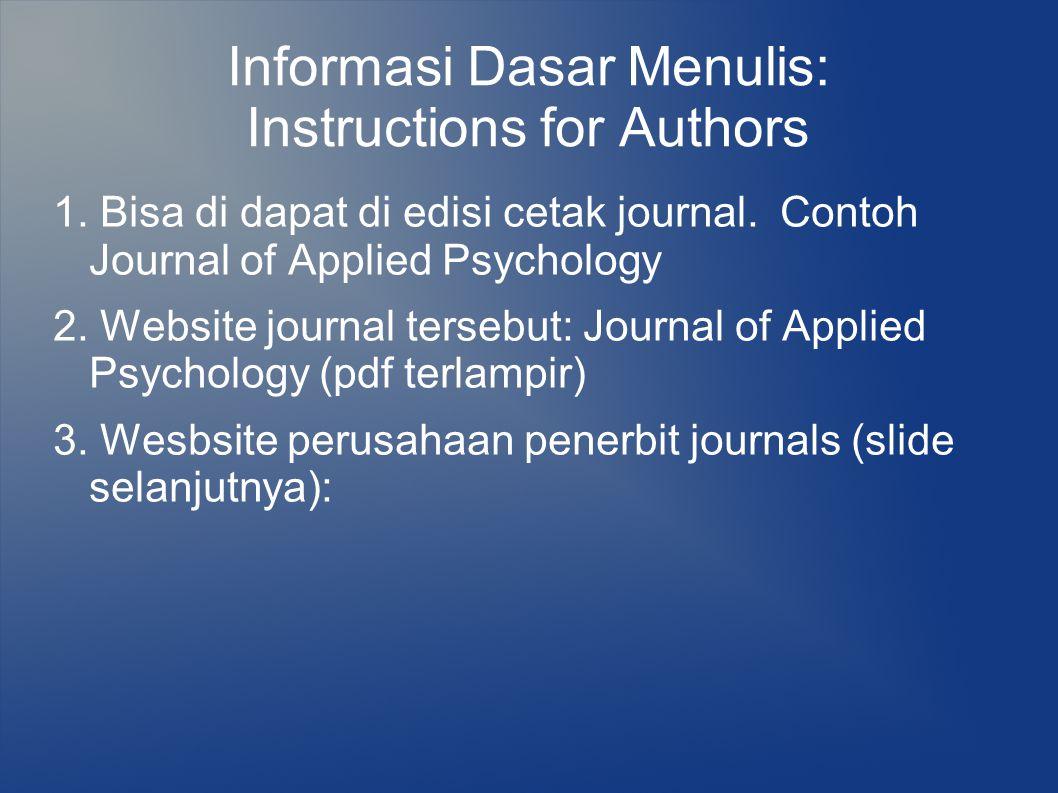 Langkah-langkah Belajar Publikasi Tidak seluruh langkah ini harus dilaksanakan: 1.