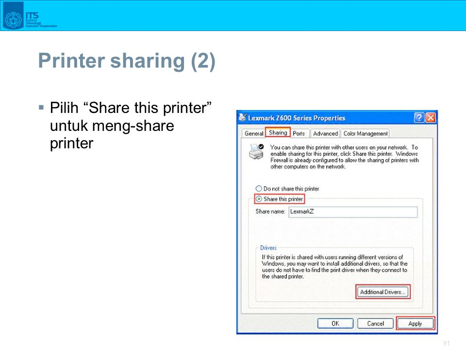 "91 Printer sharing (2)  Pilih ""Share this printer"" untuk meng-share printer"