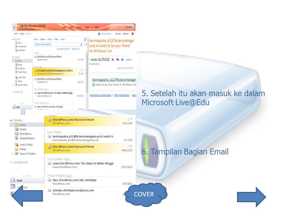 5. Setelah itu akan masuk ke dalam Microsoft Live@Edu 6. Tampilan Bagian Email COVER