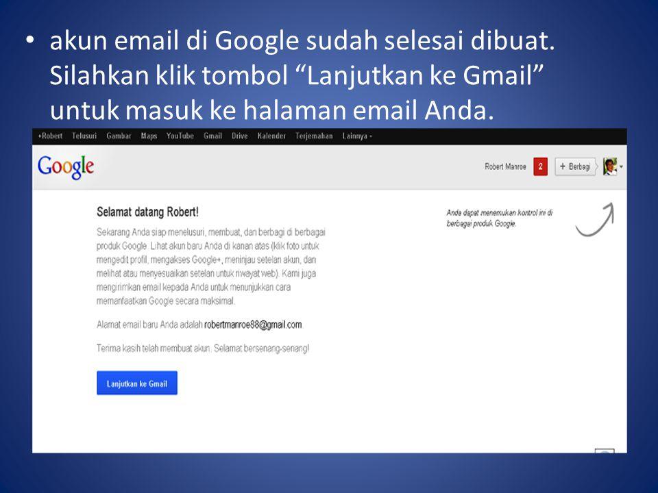 akun email di Google sudah selesai dibuat.