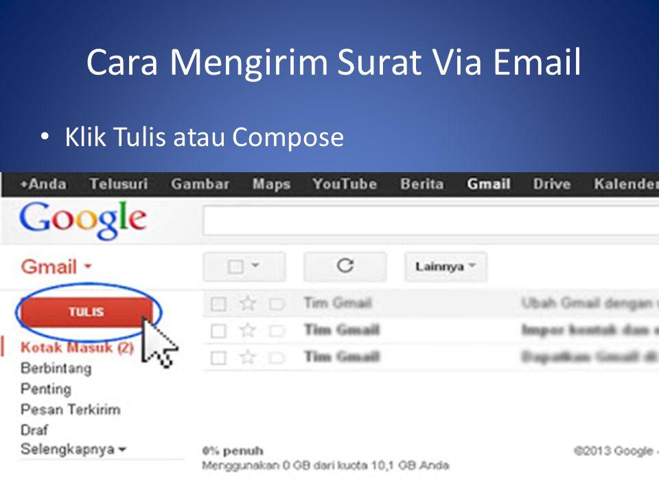 Cara Mengirim Surat Via Email Klik Tulis atau Compose