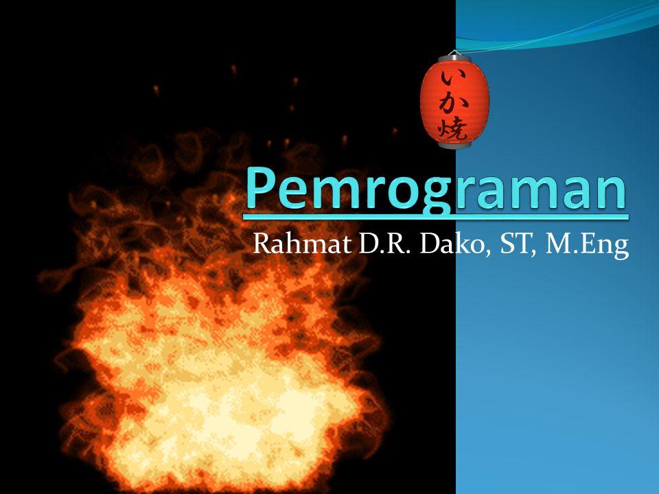 Rahmat D.R. Dako, ST, M.Eng