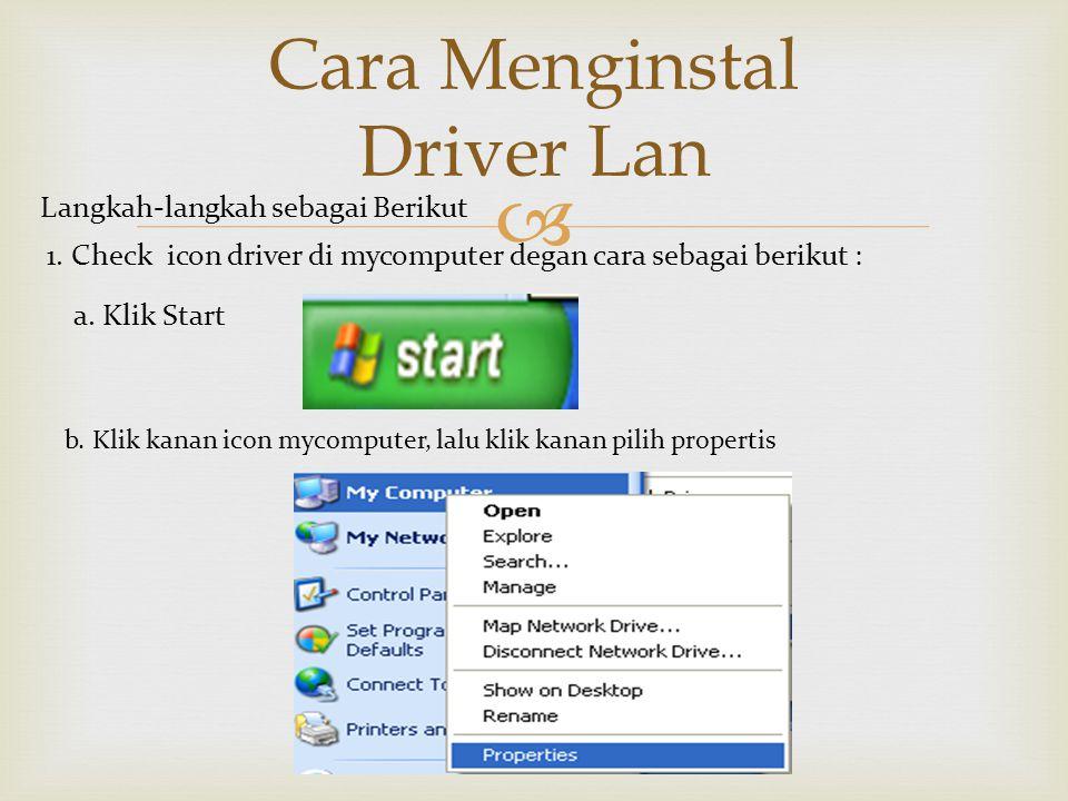  Cara Menginstal Driver Lan Langkah-langkah sebagai Berikut 1.