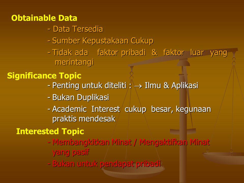 TOPIK TOPIK )SUMBER : - Dari Mahasiswa Sendiri - Dari orang/Pihak Lain Dosen, Konsultan, Sponsor, Proyek Univ.
