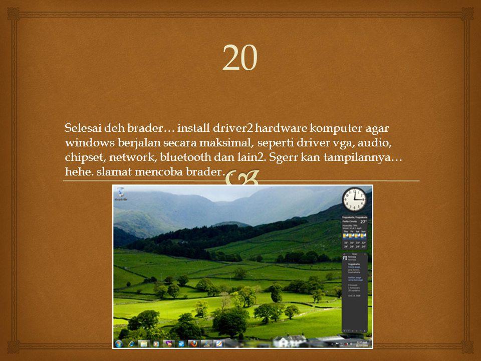 Kemudian setingan time zone sesuaikan dengan tempat tinggal brader 19