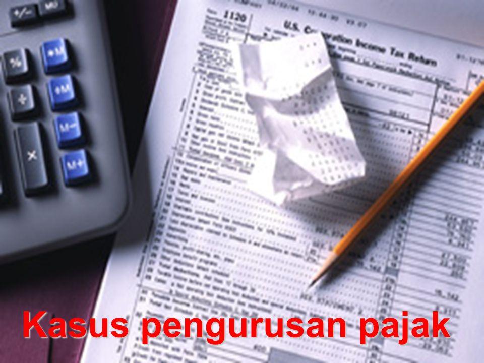 Kasus pengurusan pajak