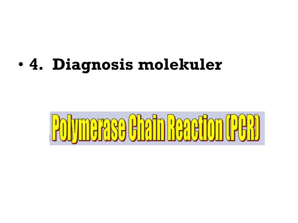4. Diagnosis molekuler
