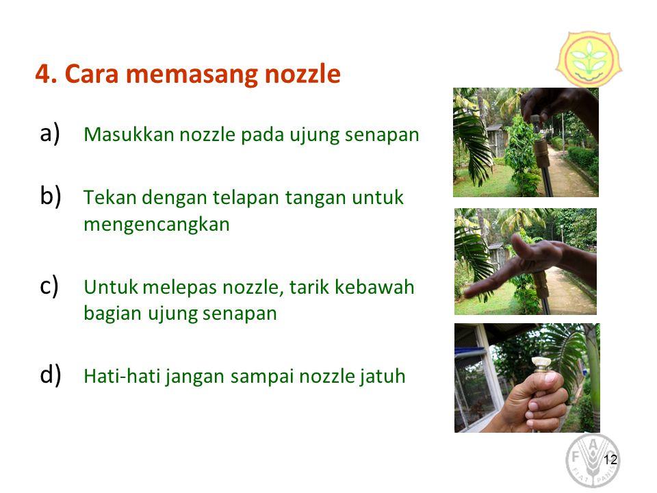 4. Cara memasang nozzle a) Masukkan nozzle pada ujung senapan b) Tekan dengan telapan tangan untuk mengencangkan c) Untuk melepas nozzle, tarik kebawa