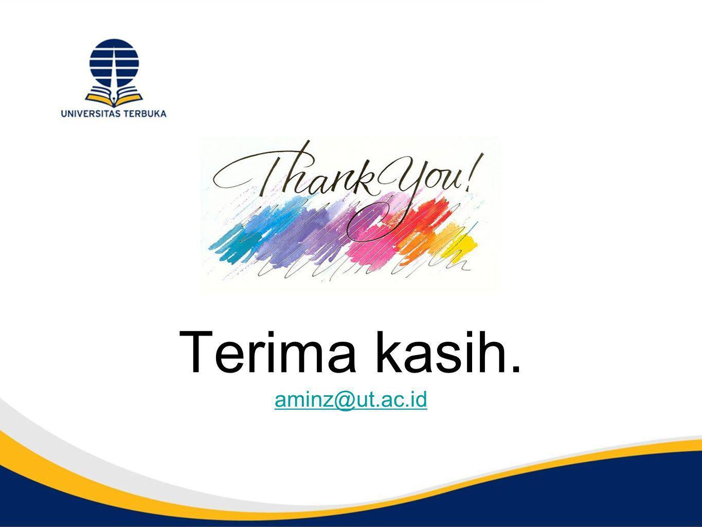 Terima kasih. aminz@ut.ac.id aminz@ut.ac.id