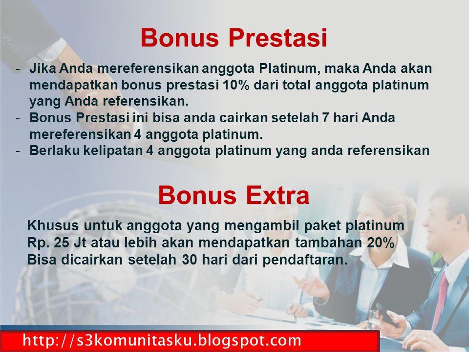 -Jika Anda mereferensikan anggota Platinum, maka Anda akan mendapatkan bonus prestasi 10% dari total anggota platinum yang Anda referensikan. -Bonus P