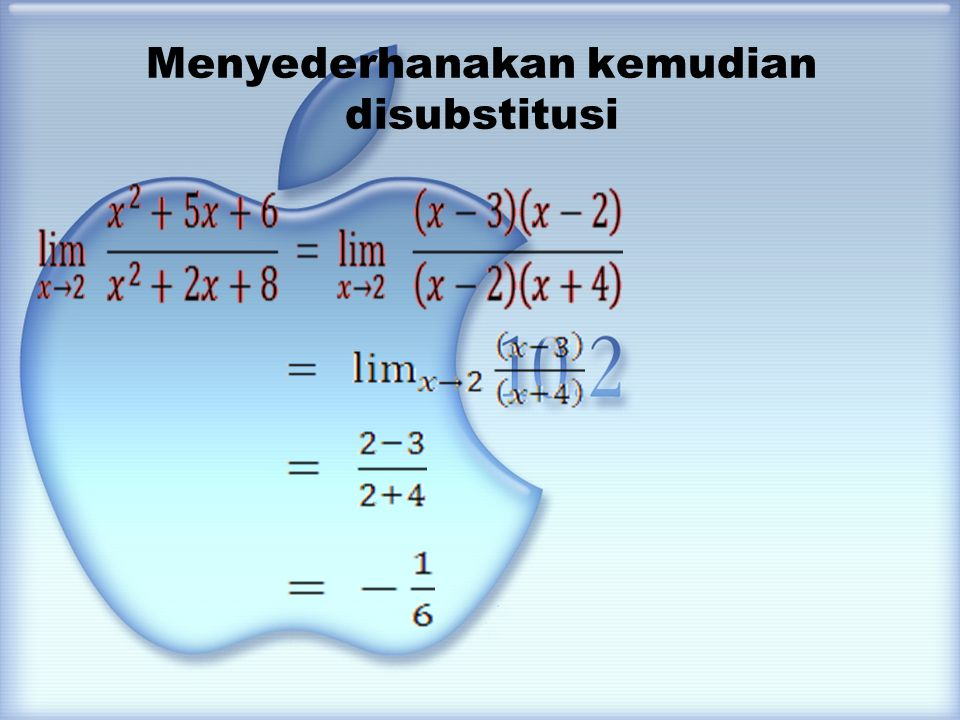 Cara Pemfaktoran Cara pemfaktoran ini digunakan apabila dengan cara subtitusi langsung tidak dapat di selesaikan atau hasilnya karena pada limit fungsi tidak boleh ada hasil Ada beberapa cara pemfaktoran antara lain : - difaktorkan - dikalikan sekawan - melihat pangkat tertinggi - rumus b-q/2√a