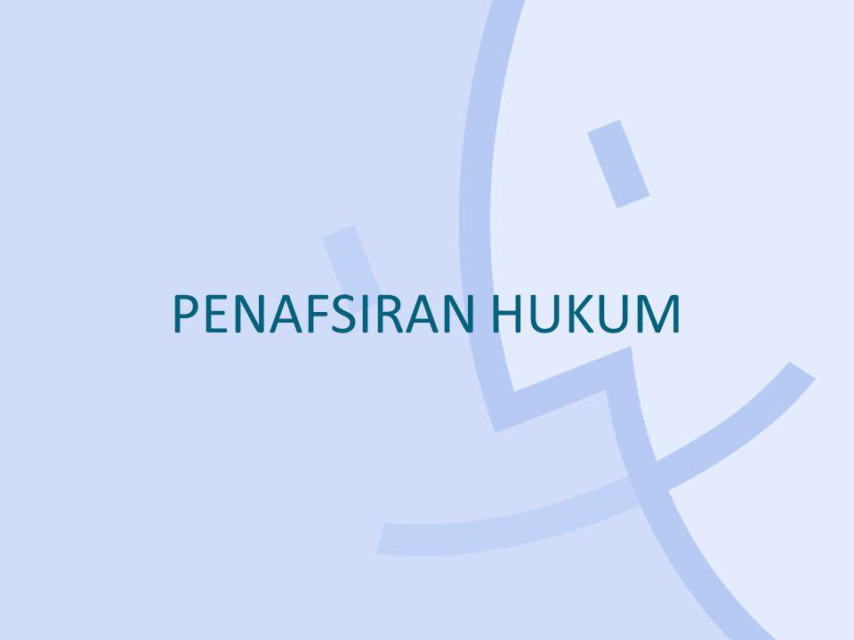 PENAFSIRAN HUKUM