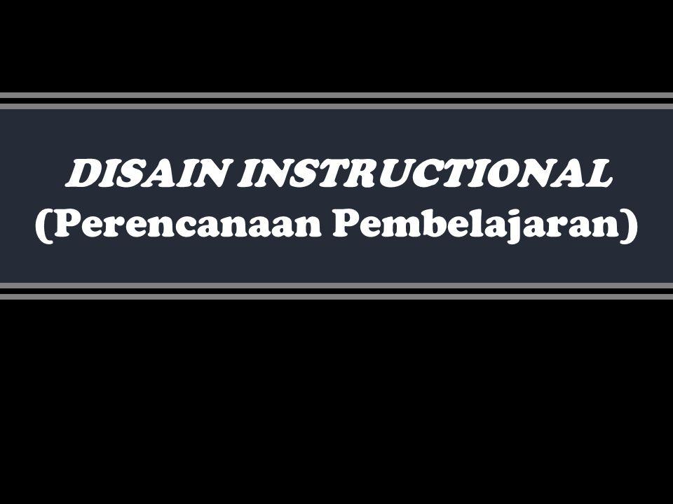Deni H DISAIN INSTRUCTIONAL (Perencanaan Pembelajaran)