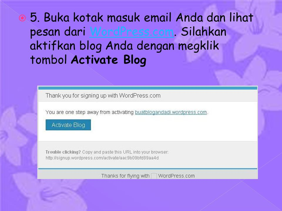  5. Buka kotak masuk email Anda dan lihat pesan dari WordPress.com.