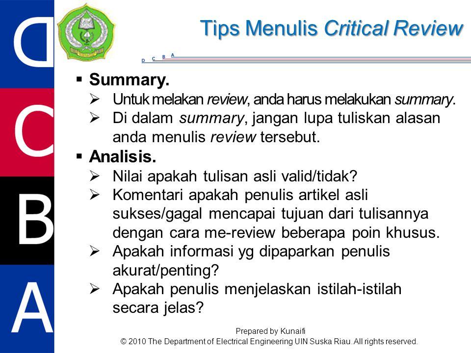  Summary.  Untuk melakan review, anda harus melakukan summary.