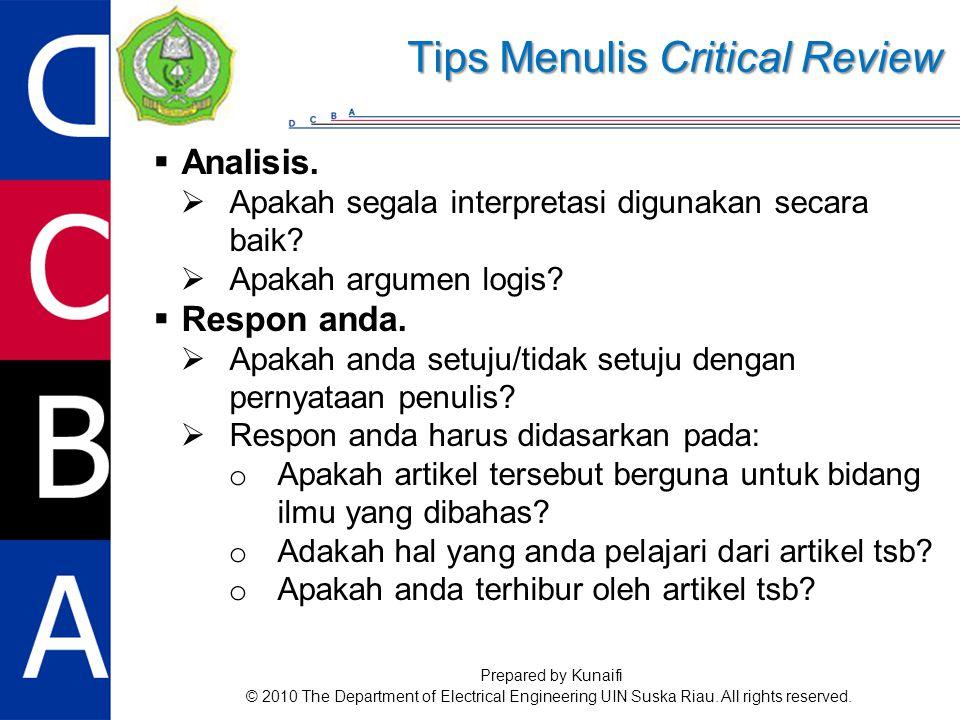  Analisis.  Apakah segala interpretasi digunakan secara baik.