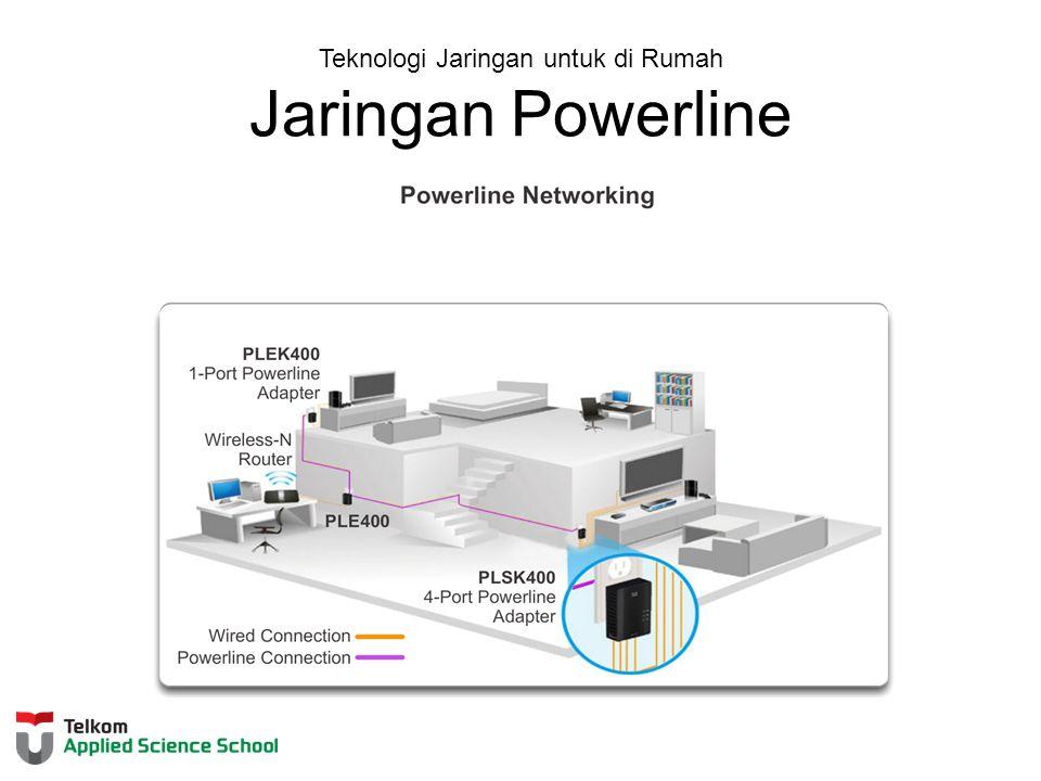 Teknologi Jaringan untuk di Rumah Jaringan Powerline