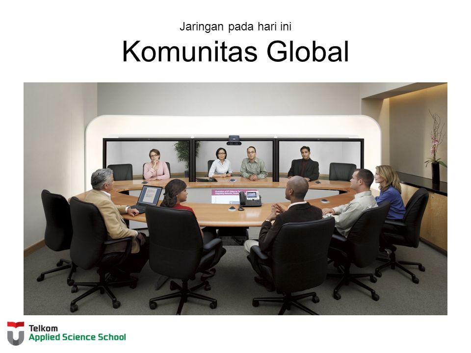 Jaringan pada hari ini Komunitas Global