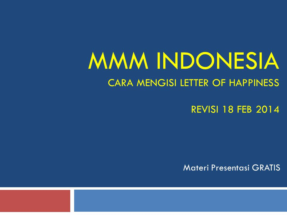 MMM INDONESIA CARA MENGISI LETTER OF HAPPINESS REVISI 18 FEB 2014 Materi Presentasi GRATIS