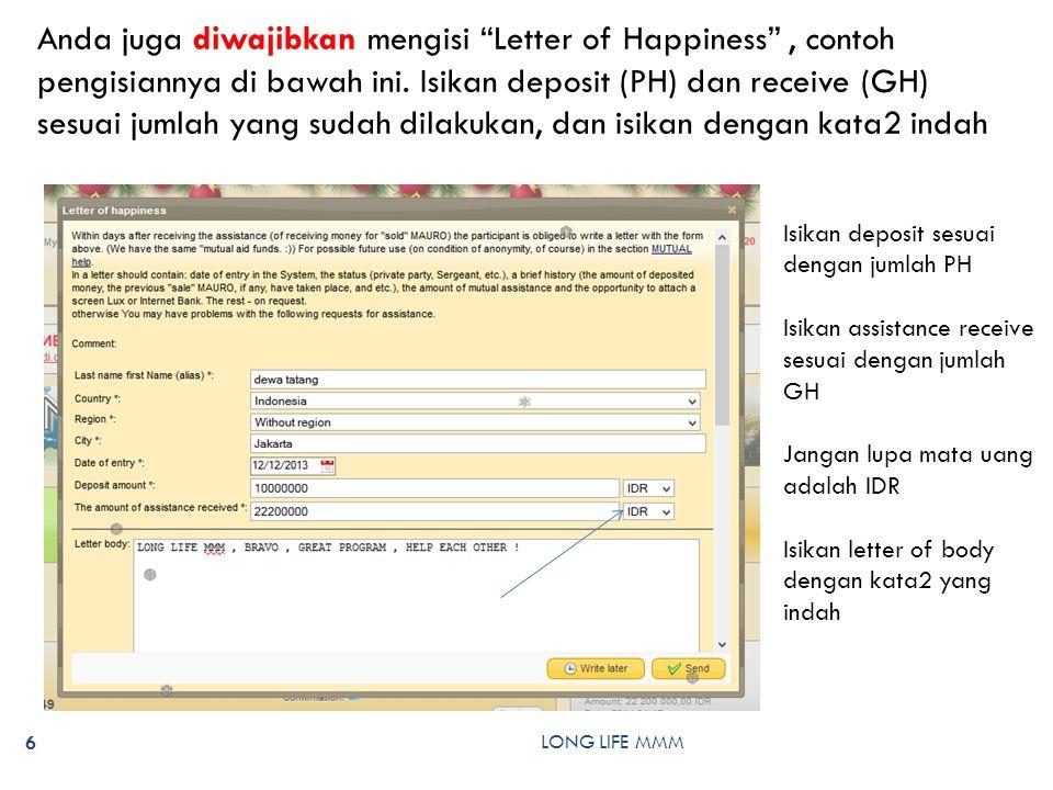 LONG LIFE MMM 6 Anda juga diwajibkan mengisi Letter of Happiness , contoh pengisiannya di bawah ini.