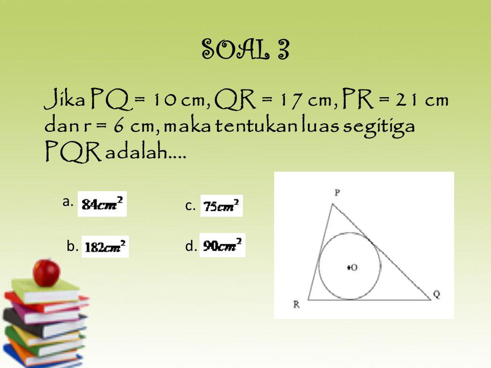 Titik pusat lingkaran luar suatu segitiga adalah: a. Titik bagi segitiga tersebut b. Titik sumbu segitiga tersebut c. Titik potong segitiga tersebut d