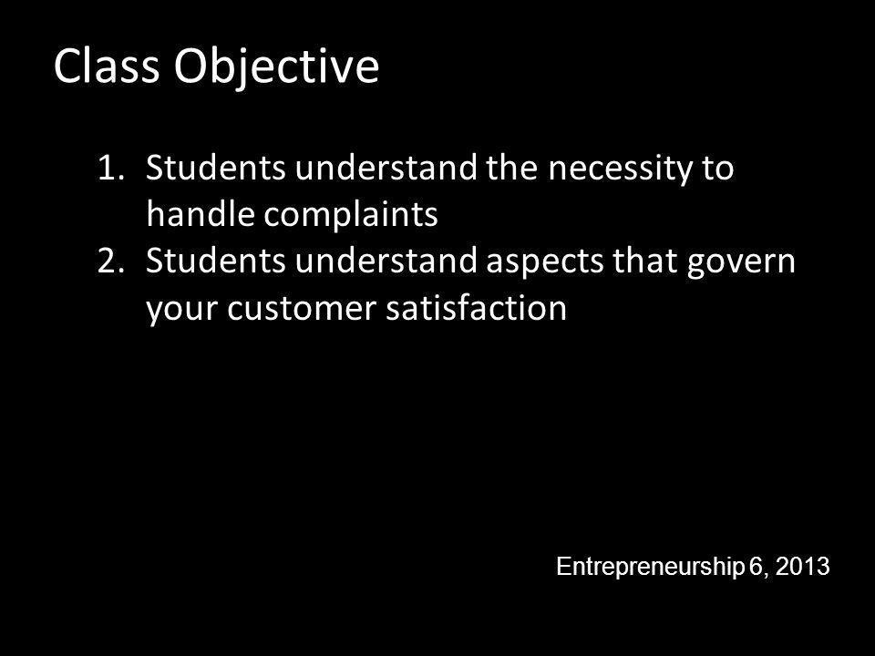 The workflow of complaints Topics Entrepreneurship 6, 2013