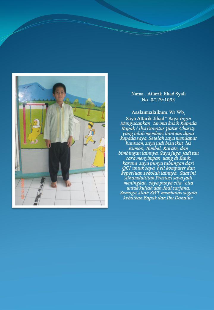 Nama : Attarik Jihad Syah No.0/179/1093 Asalamualaikum.