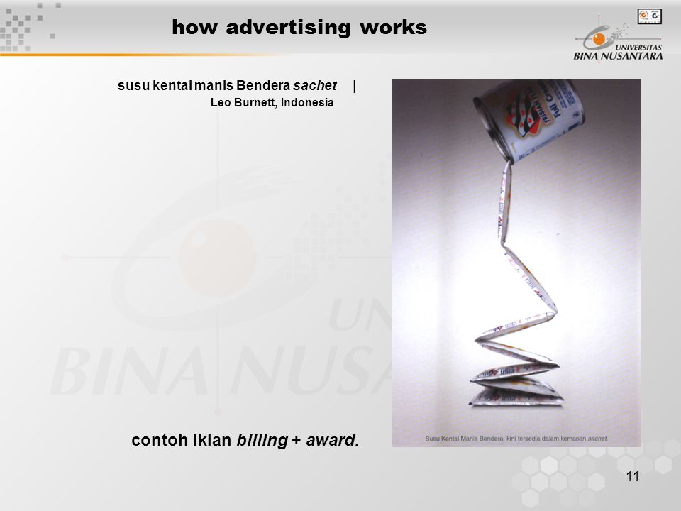 11 how advertising works susu kental manis Bendera sachet | Leo Burnett, Indonesia contoh iklan billing + award.