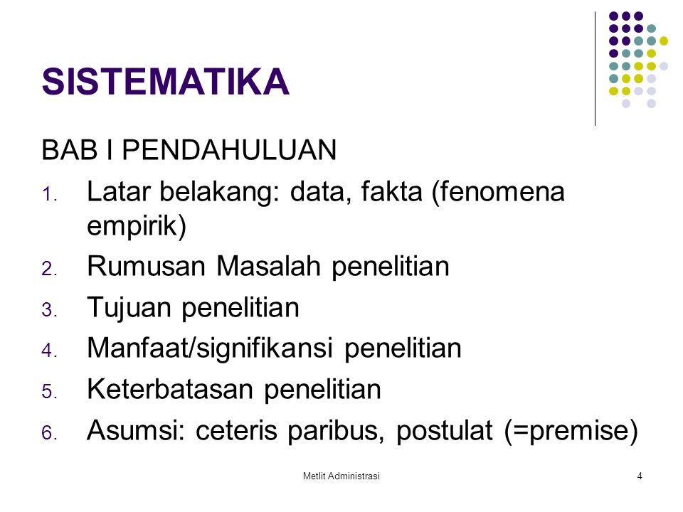 Metlit Administrasi15 ASPEK TEKNIS DAN SISTEMATIKA PENULISAN KODIFIKASI dan PENGETIKAN STRUKTUR TESIS: I  A  1  a  1)  a)  (1)  (a) TEKNIK PENULISAN KUTIPAN: a.