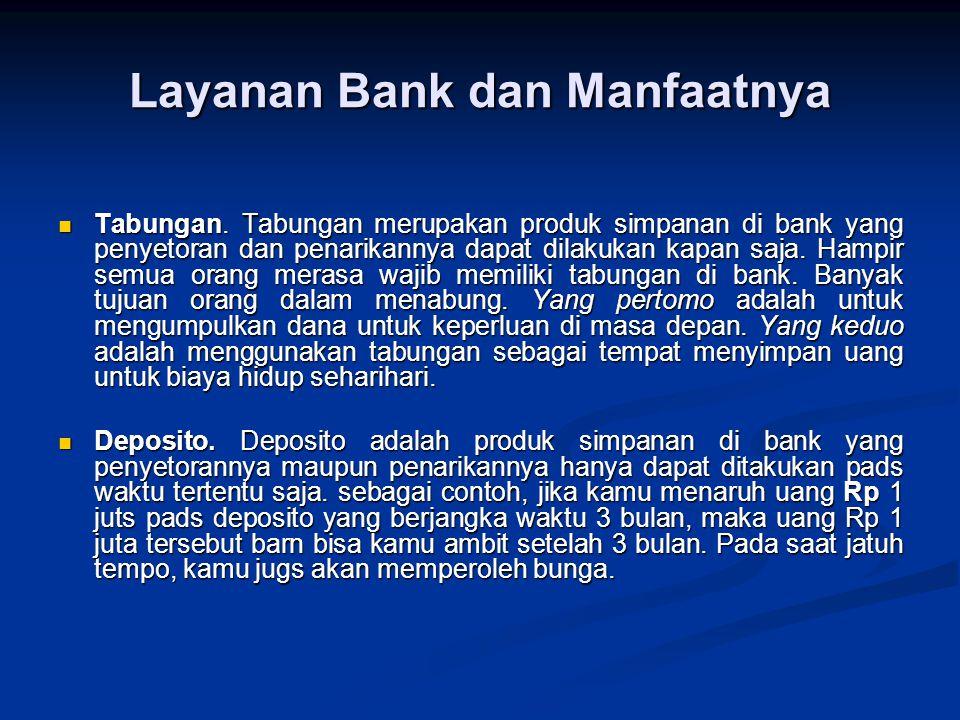 Layanan Bank dan Manfaatnya Tabungan.