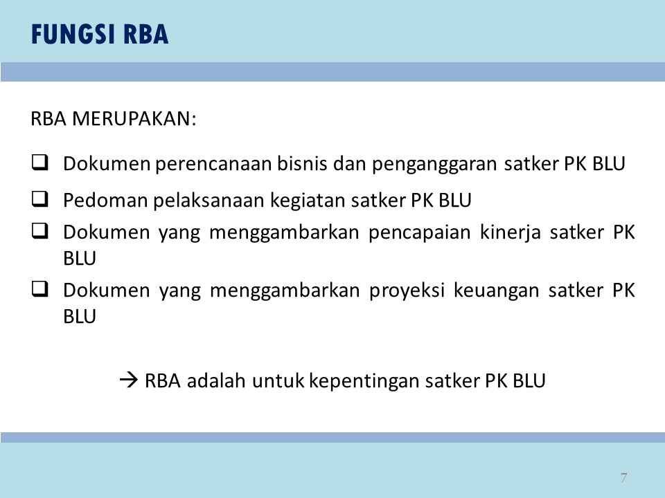 PENYUSUNAN IKHTISAR RBA 18 FUNGSI IKHTISAR RBA: menyesuaikan struktur/komponen pendapatan dan biaya dalam RBA menjadi struktur/komponen pendapatan dan belanja dalam RKA KL.